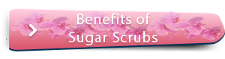 Benefits of Sugar Scrubs