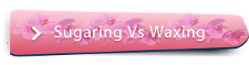 Sugaring Vs. Waxing